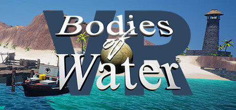 Bodies of Water VR Free Download