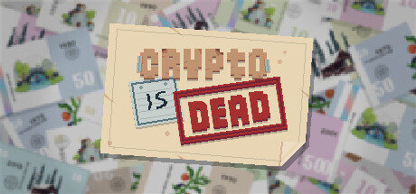 Crypto Is Dead Free Download