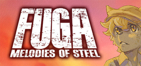 Fuga: Melodies of Steel Free Download