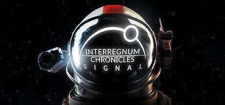Interregnum Chronicles: Signal Free Download