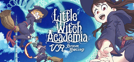 Little Witch Academia: VR Broom Racing Free Download