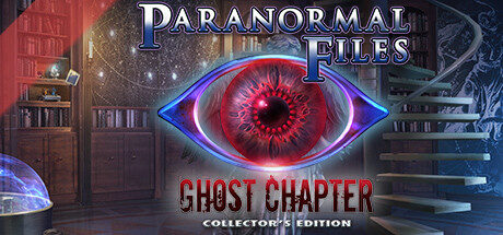 Paranormal Files: Ghost Chapter Collector's Edition Free Download