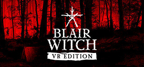 Blair Witch VR Free Download