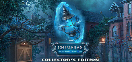 Chimeras: What Wishes May Come Collector's Edition Free Download