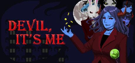 Devil, It's me Free Download