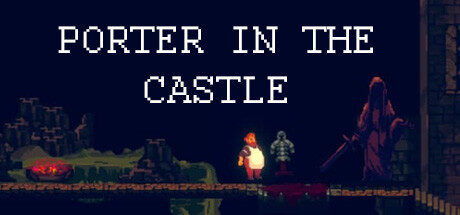 Porter in the Castle Free Download