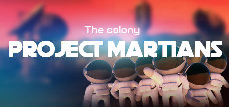Project Martians Free Download