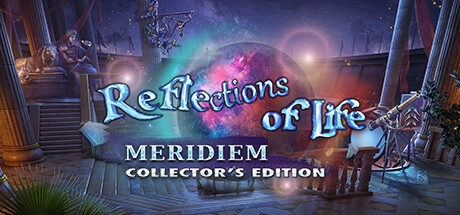 Reflections of Life: Meridiem Collector's Edition Free Download