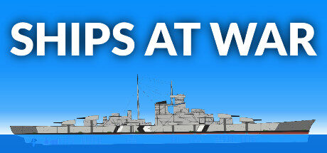 SHIPS AT WAR Free Download