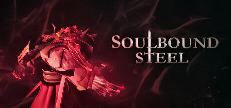 Soulbound Steel Free Download