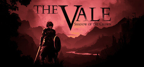 The Vale: Shadow of the Crown Free Download