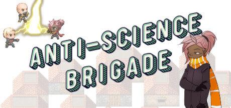 Anti-Science Brigade Free Download