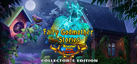 Fairy Godmother Stories: Miraculous Dream Collector's Edition Free Download