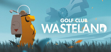 Golf Club Wasteland 高尔夫:废土 Free Download