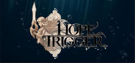 Hope Trigger Free Download