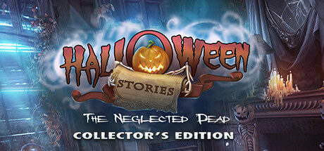 Halloween Stories: The Neglected Dead Collector's Edition Free Download