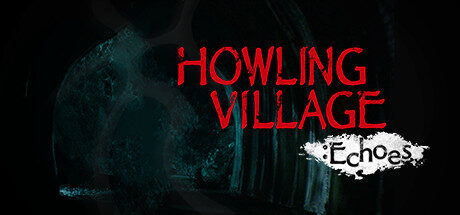 Howling Village: Echoes Free Download