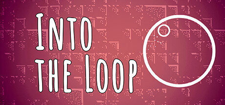 Into the Loop Free Download
