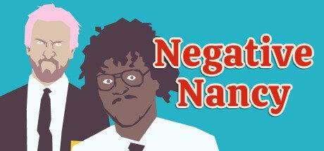 Negative Nancy Free Download