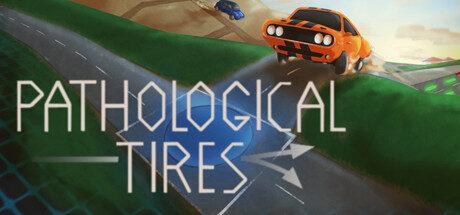 Pathological Tires Free Download