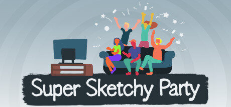 Super Sketchy Party Free Download